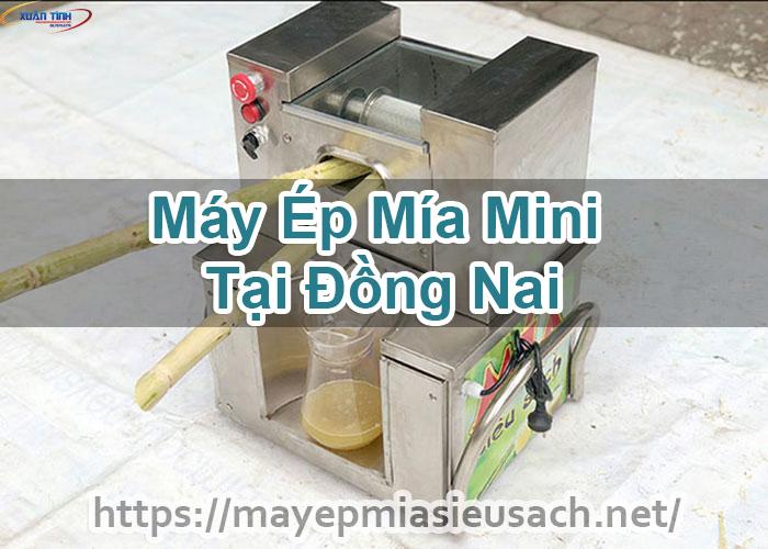 Máy Ép Mía Mini Tại Đồng Nai