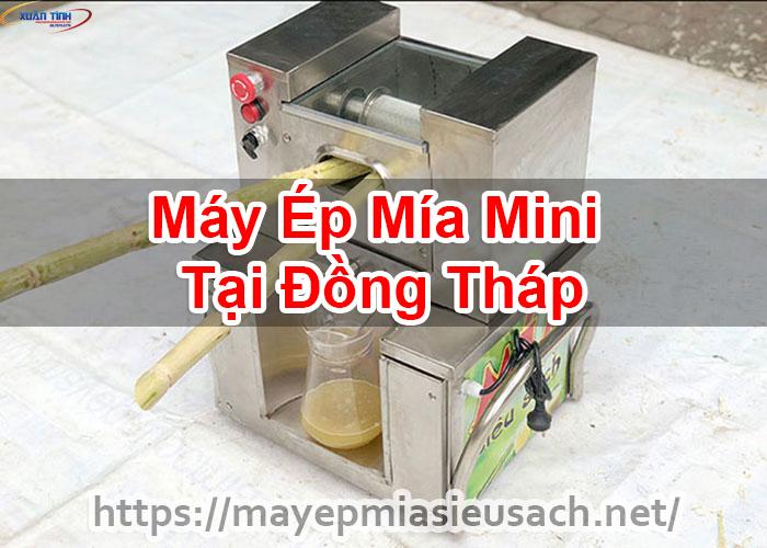 Máy Ép Mía Mini Tại Đồng Tháp