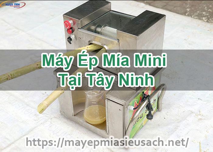 Máy Ép Mía Mini Tại Tây Ninh