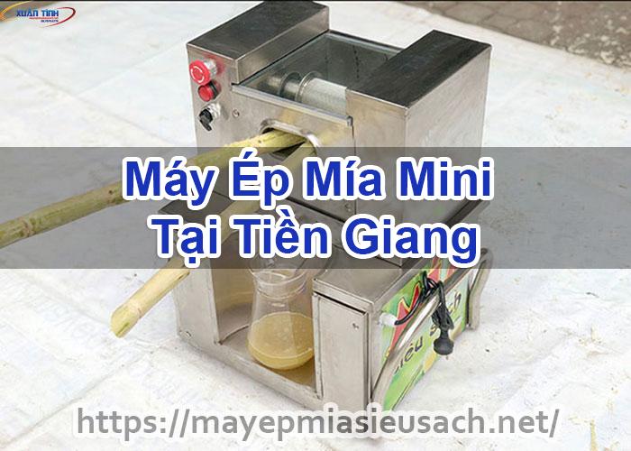 Máy Ép Mía Mini Tại Tiền Giang